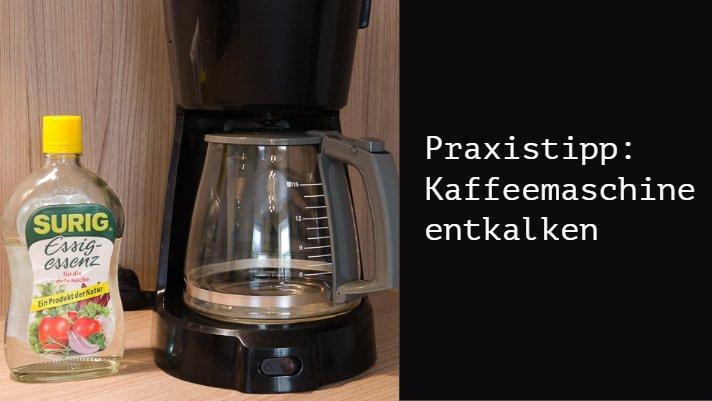 anleitung kaffeemaschine entkalken