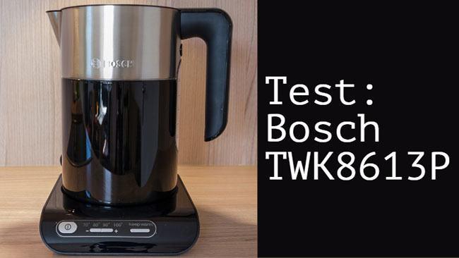 Testbericht Bosch TWK8613P Styline Wasserkocher