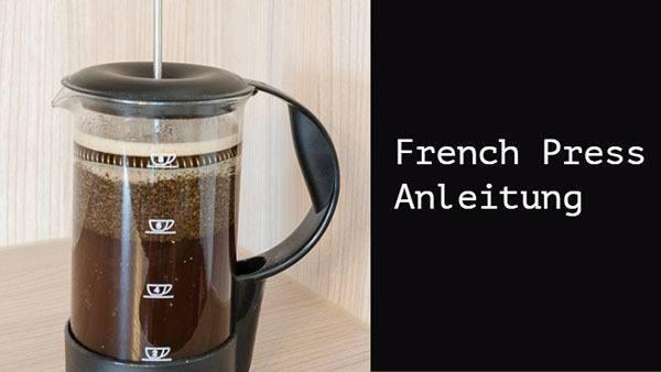schritt für schritt anleitung kaffeepresse