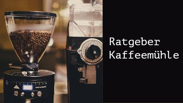 ratgeber Kaffeemühle